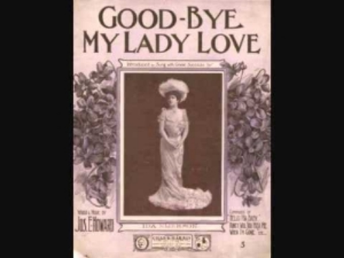 Goodbye My Lady Love.jpg