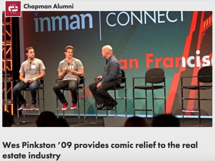 CHAPMAN ALUMNI SPOTLIGHT - Wes Pinkston '09 provides comic relief to the real estate industryWhat everyone is thinking about real estate but no one is saying.
