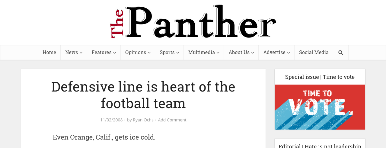 Defensive line is heart of the football team - Even Orange, Calif., gets ice cold.