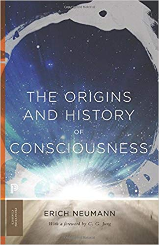 9. The Origins and History of Consciousness - by Erich Neumann