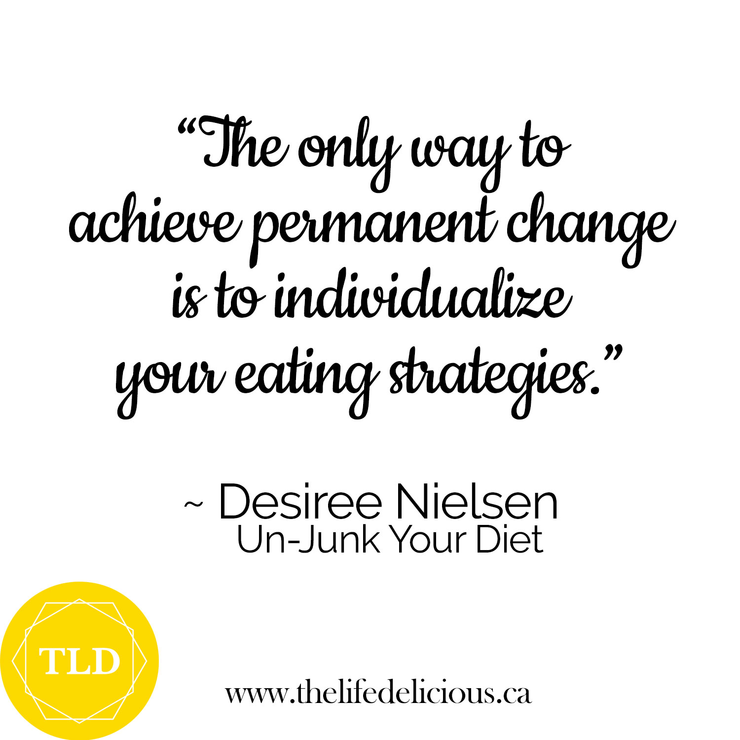 NUTRITION >>> So true! It's got to be right for YOU! Gather all the practical, research-based advice you can, then make it yours. ⁣  @DesireeNielsenRD's book, Un-Junk Your Diet: How to Shop, Cook, and Eat to Fight Inflammation and Feel Better Forever, is full of such advice!⁣  ⁣>>> Learn how to create menu plans and get your nervous system ready to support optimal absorption and elimination (glamorous, I know!) at the @OakBayBeachHotel Wellness Weekend, Feb 1-3, 2019! ⁣  ⁣I will walk you through The Life Delicious' complete curriculum, so you can support yourself by creating healthy habits across 5 pillars of wellness: Mindset, Movement, Nutrition, Sleep, and Connection.⁣