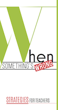 When Something's Wrong: Strategies for Teachers - Healthy Minds Canada