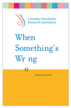 When Something's Wrong: Ideas for Families - Healthy Minds Canada