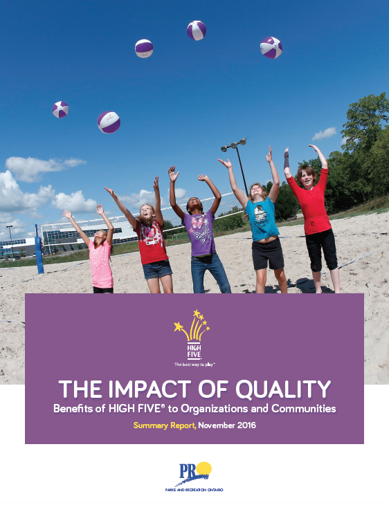 The Impact of Quality: Benefits of HIGH FIVE to Organizations and Communities