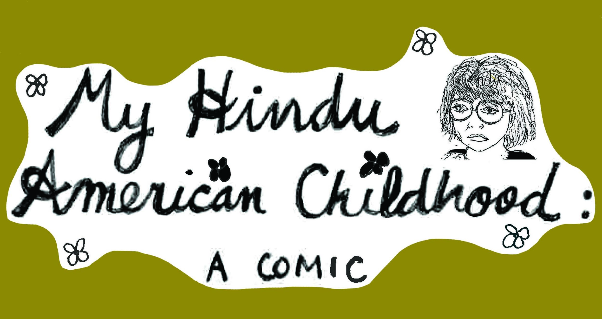 "A timeline of my relationship to Hinduism from age 5-18, 4.5"" x 6.5"", 2017. Published in  Catapult Magazine , click  HERE  for full comic."