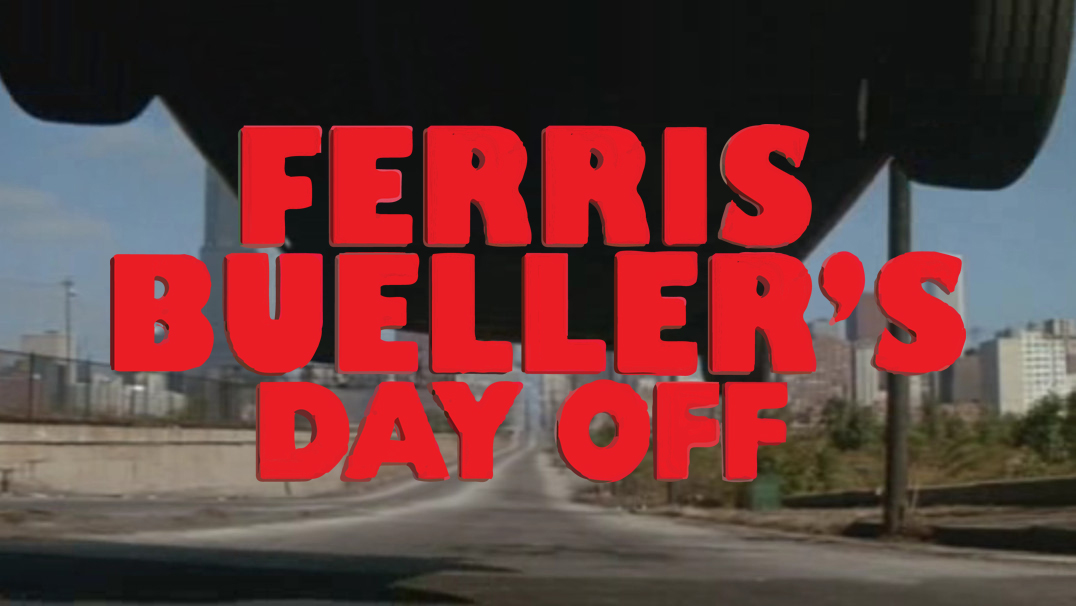 Ferris Bueller's Day Off | 6th & 13th August