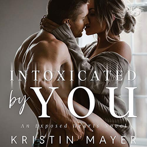 Release day! The audiobook of INTOXICATED BY YOU, Book 1 in the Exposed Hearts Series by @kristin.mayer co-narrated with #TeddyHamilton is out today on @audible_com! #intoxicatedbyyou #kristinmayer #audible #audiblestudios #audiobook #narrator #exposedhearts