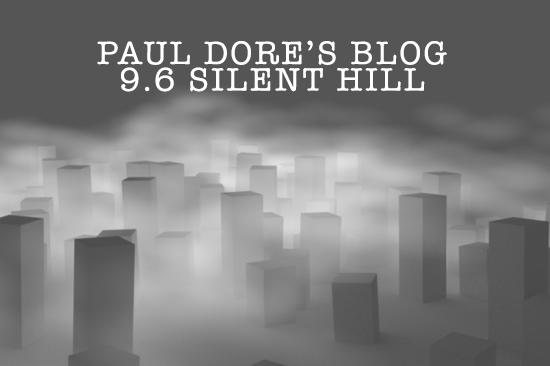 Paul-Dore-Blog-Silent-Hill.png