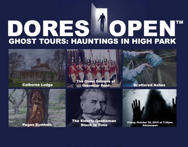 Dore's Open | Hauntings in High Park