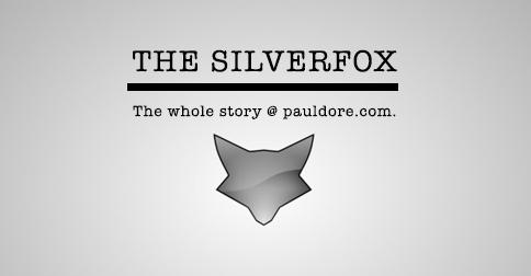 Paul-Dore-Blog-Post-Silver-Fox.png