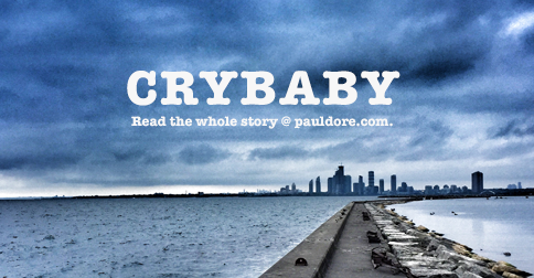 Paul-Dore-Blog-Crybaby.png