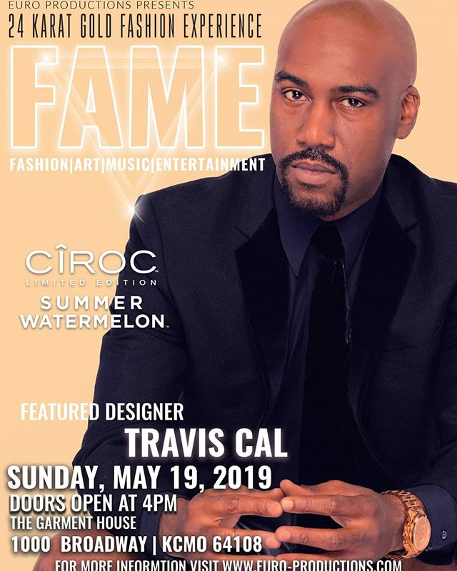 Tickets available online at http://24karat2019.eventbrite.com  #24karatgoldfashionexperience #traviscalstyles #traviscal #traviscalevents #europroductions #KansasCity #fashiondesigner #fashionshow #fashionproduction