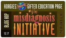 I have learned so much from the other contributors to Hoagies' Blog Hops, and I encourage you to check them out! This month's hop focuses on  The Misdiagnosis Initiative.
