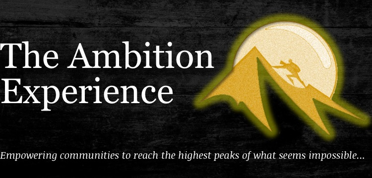 The Ambition Experience