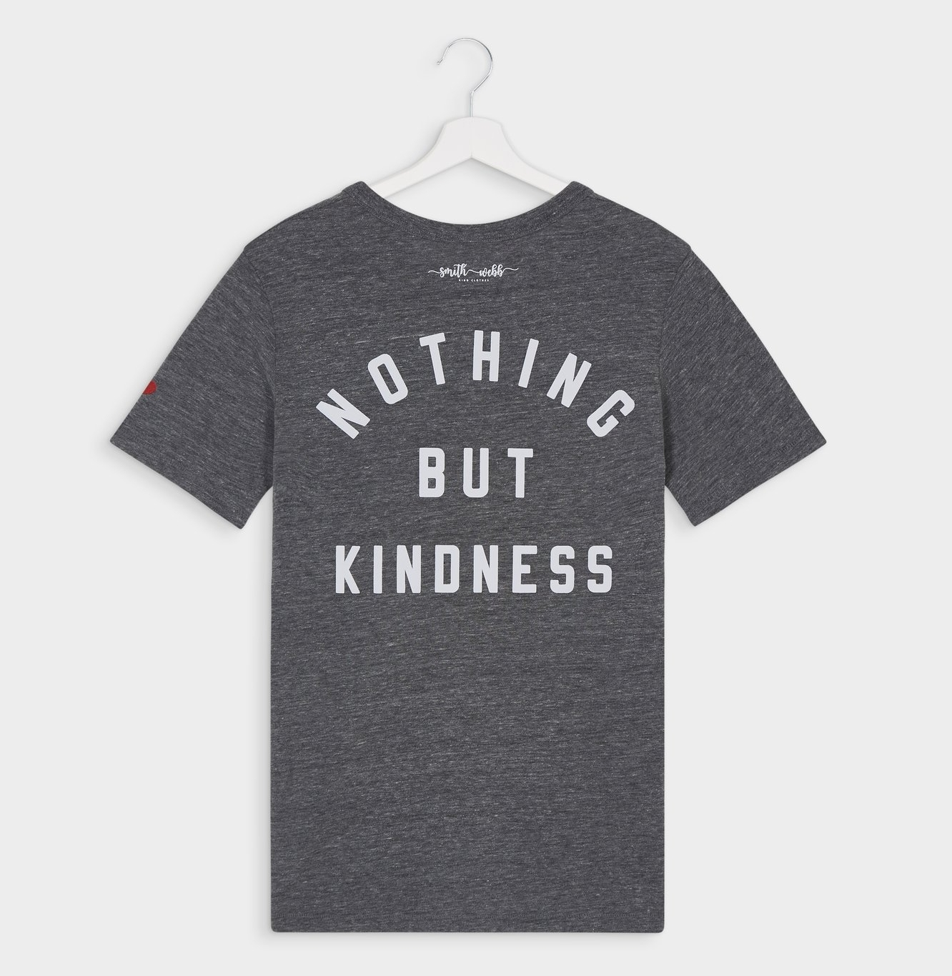 Nothing But Kindness Tee  (in aid of Mind Charity) - £28  Smith Webb