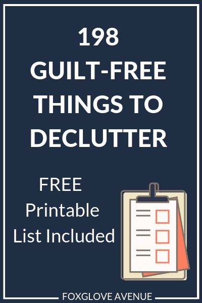 Struggling to declutter? Get Started with this list of 198 things you can declutter without feeling guilty.