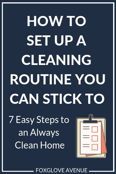 A cleaning routine helps keep your home clean and organized. But creating one can be tough. Check out these 7 easy steps for moms to create your own cleaning routine that you can actually stick to!