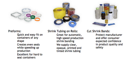 Shrink Tubing, Bands, Preforms and Safety Seals