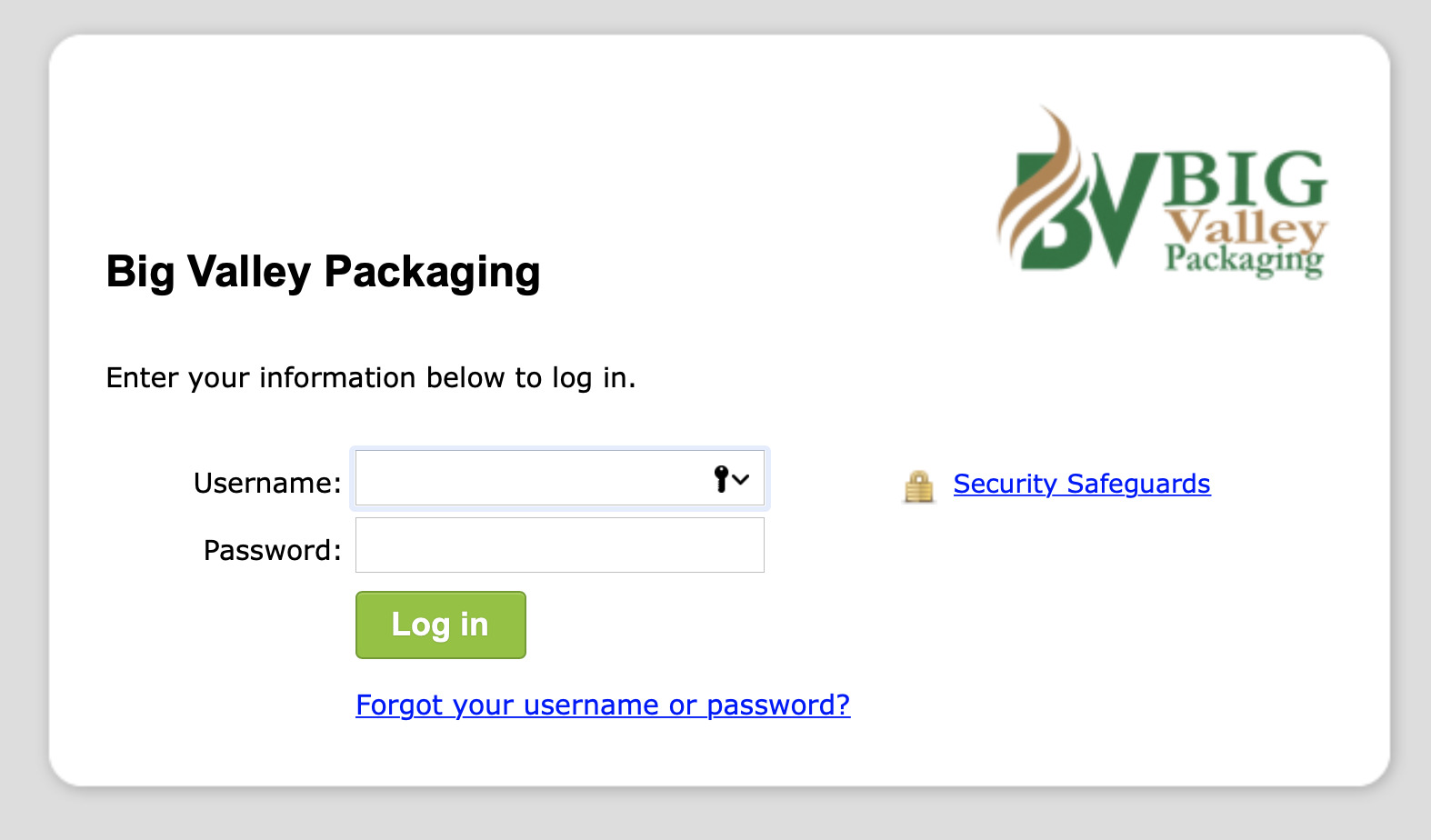 LOGIN to the Big Valley Packaging Portal System to connect with your Account Representative