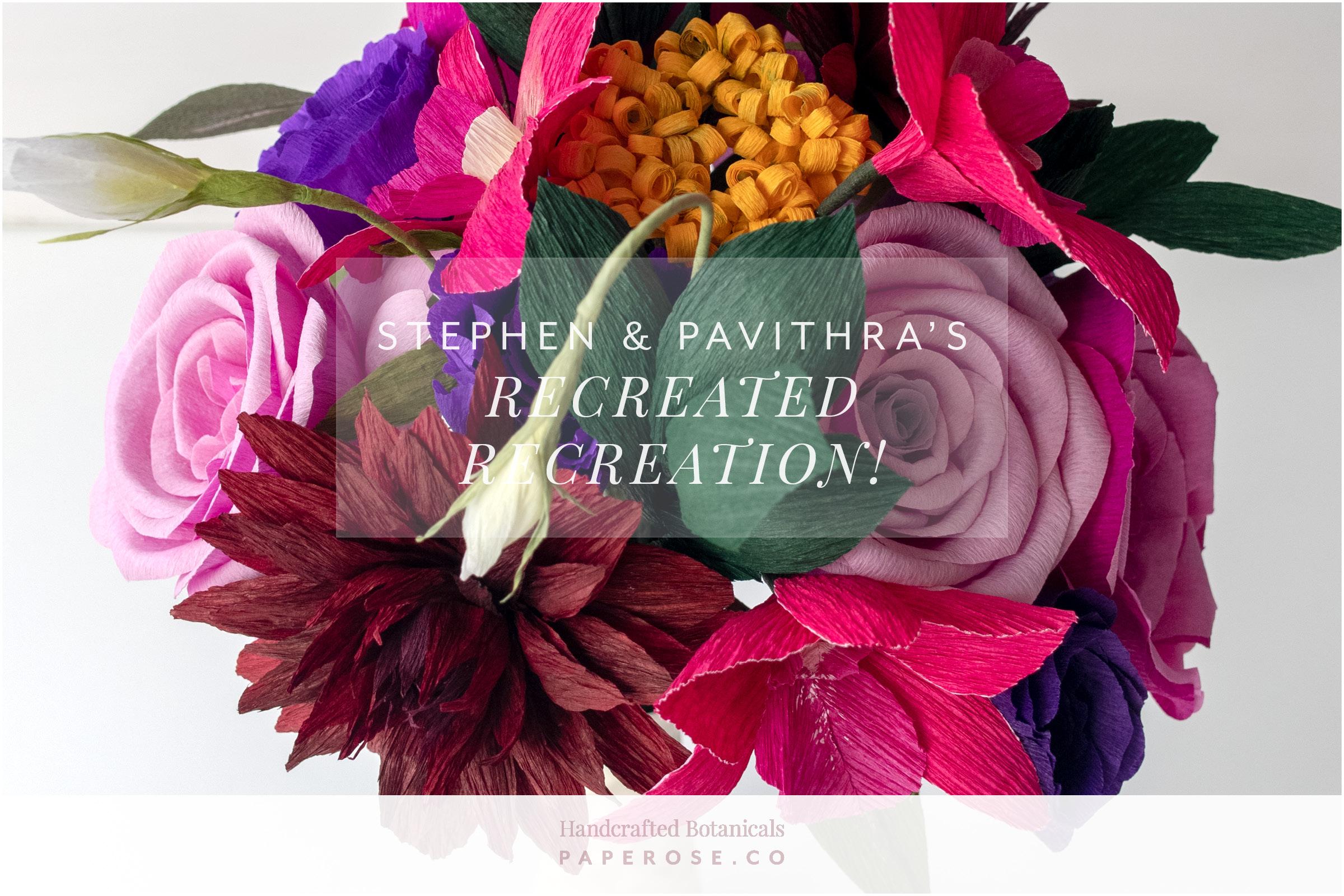 Paper Rose Co. Wedding Bouquet Recreation Stephen & Pavithra