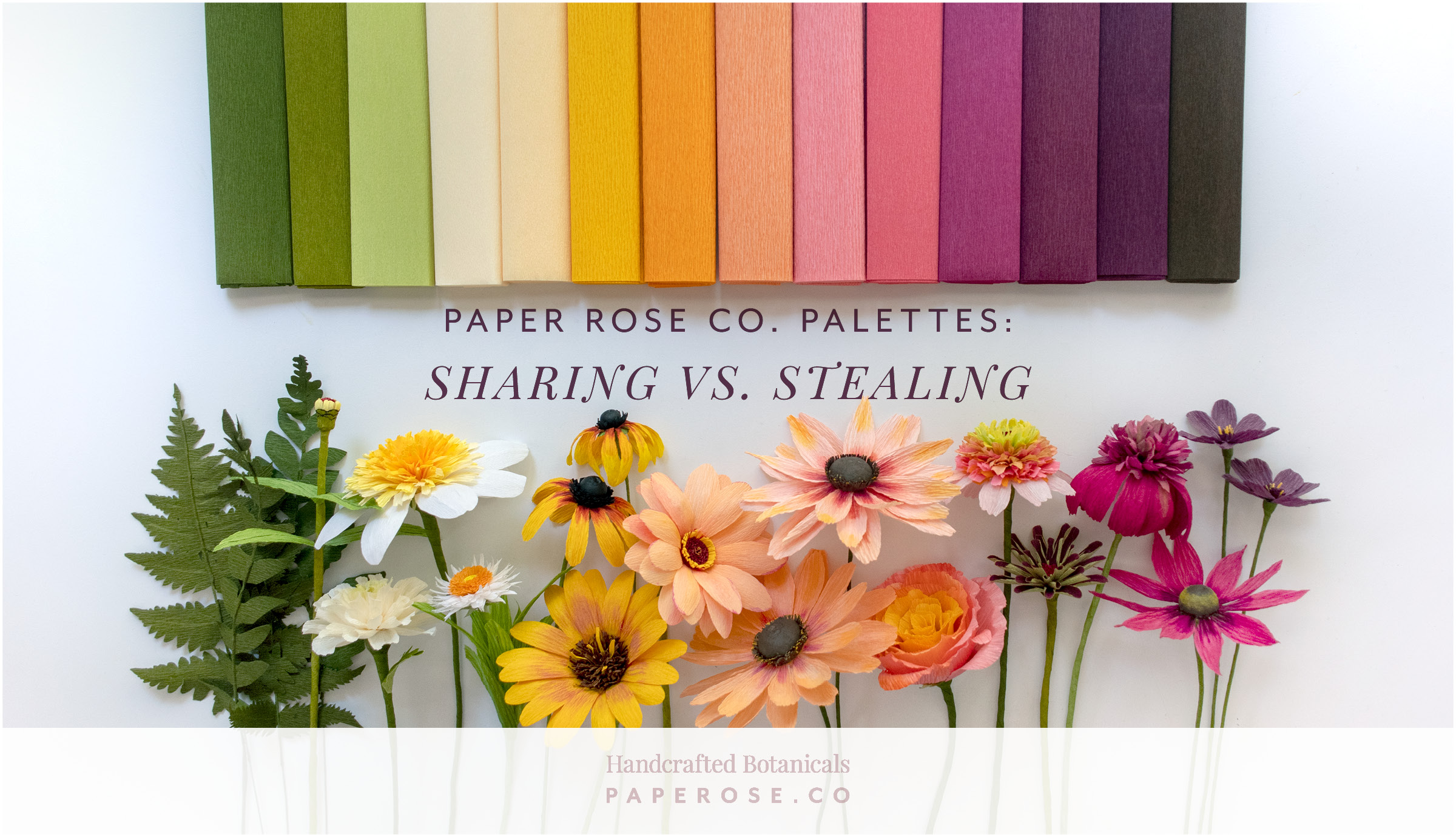 Paper Rose Co. Palettes:  Sharing vs. Stealing