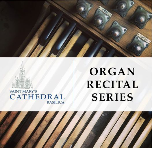 St. Mary's Organ Recital Series