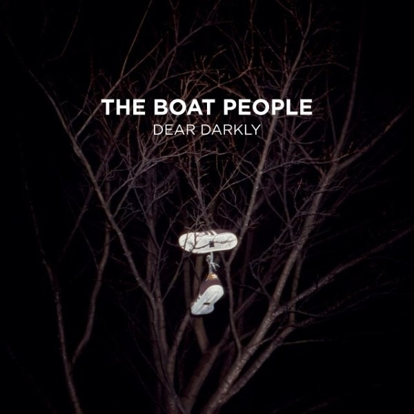 The Boat People - Dear Darkly.jpg
