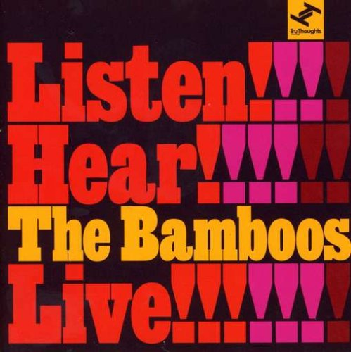 The Bamboos - Listen, Hear, Live.jpg