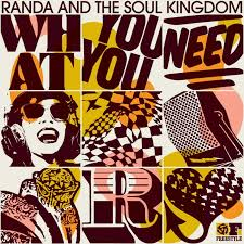 Randa And The Soul Kingdom - What You Need.jpg