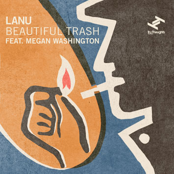 Lanu - Beautiful Trash (Feat. Megan Washington).jpg