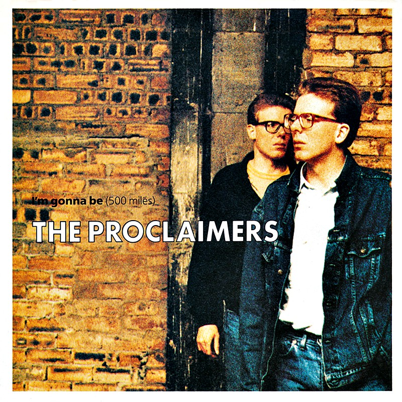 the_proclaimers-im_gonna_be_(500_miles)_s.jpg