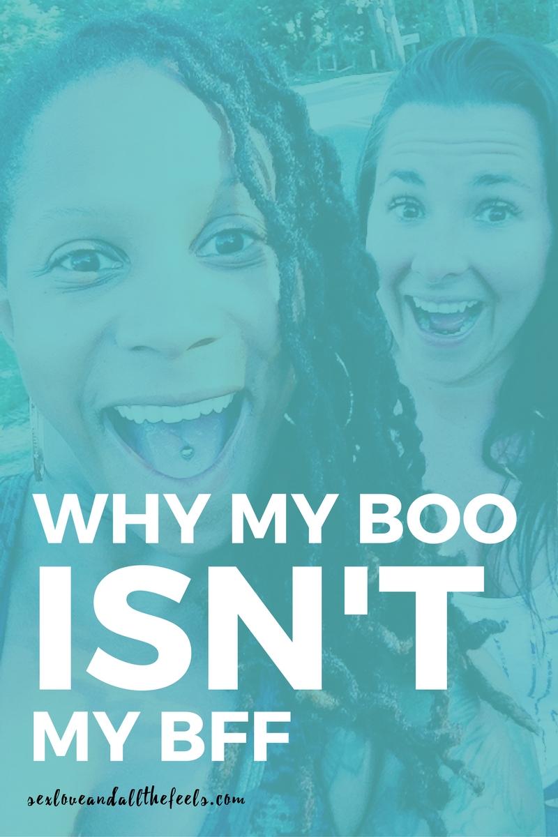 why my boo isn't my bff