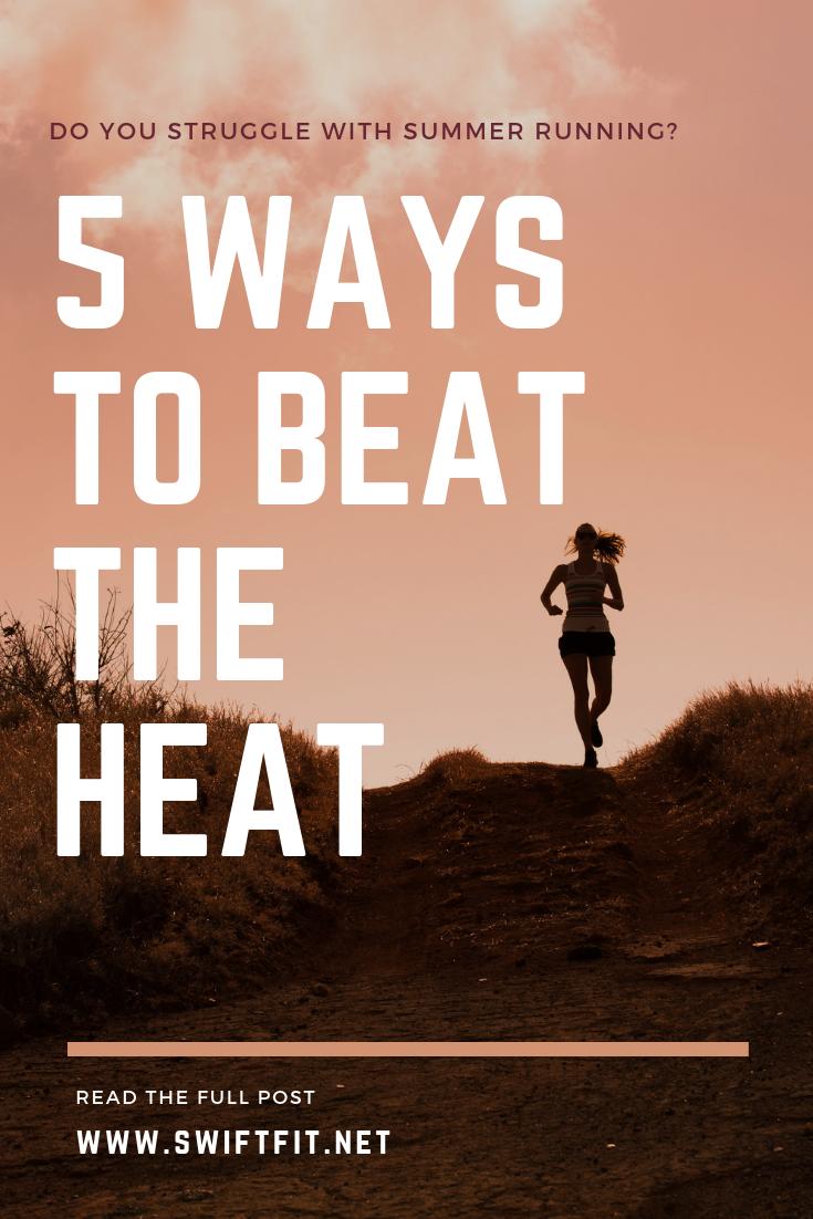 Running in the Sun? 5 Ways to Beat the Heat!