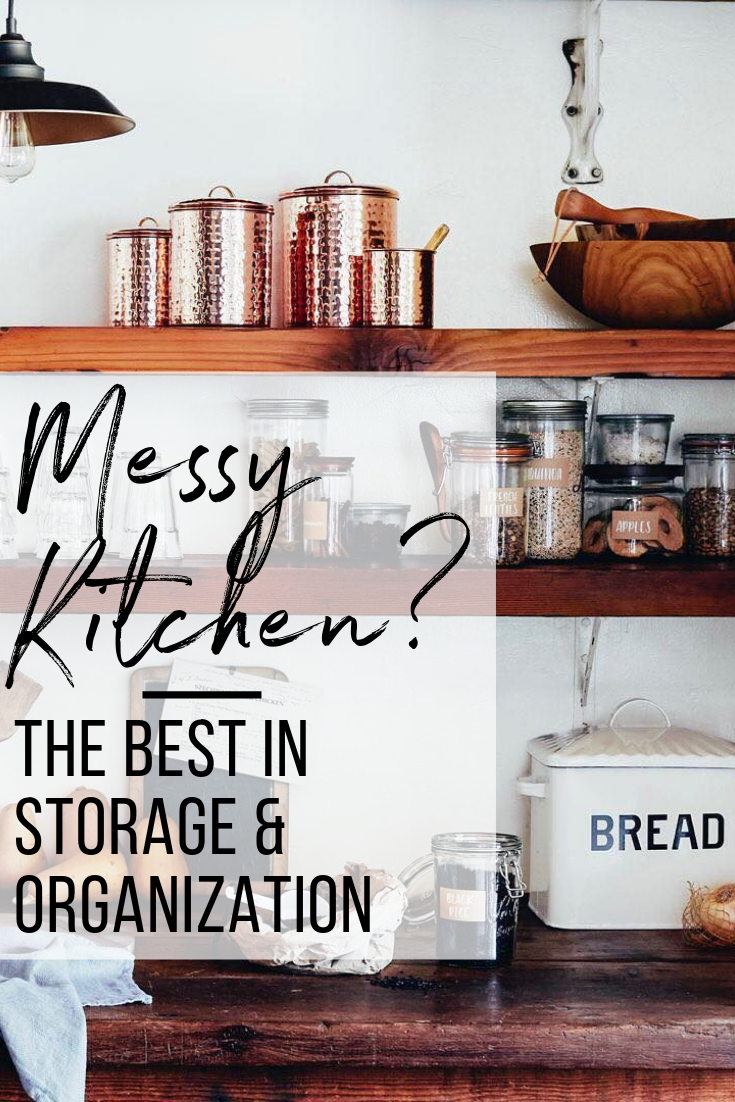 Messy Kitchen? Try Our Affordable Kitchen Organization Picks!