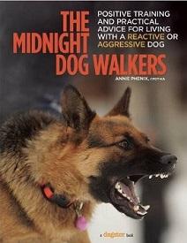 THE MIDNIGHT DOG WALKERS, ANNIE PHENIX, CPDT-KA