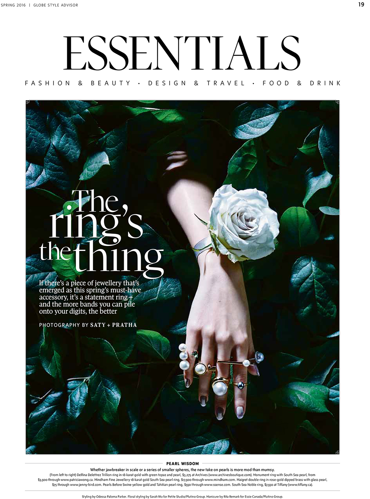 """The Ring's the Thing.""  Globe and Mail/Globe Style Advisor,  Spring 2016. Photo: Saty + Pratha. Art Director: Benjamin MacDonald. Editorial Director: Andrew Sardone. Styling: Odessa Paloma Parker. Manicure: Rita Remark/Plutino Group"