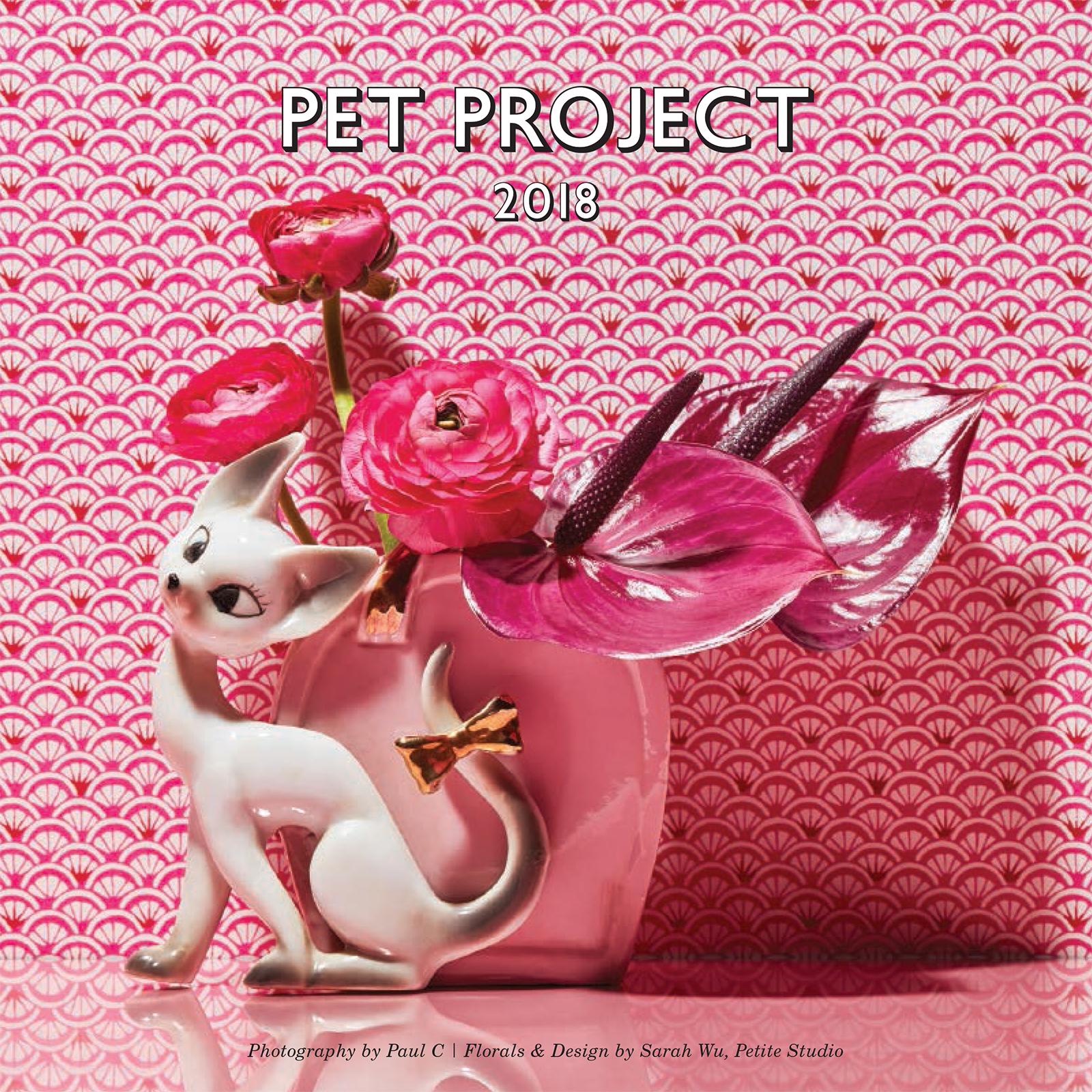 Pet Project. Calendar design collaboration with Paul C, 2018