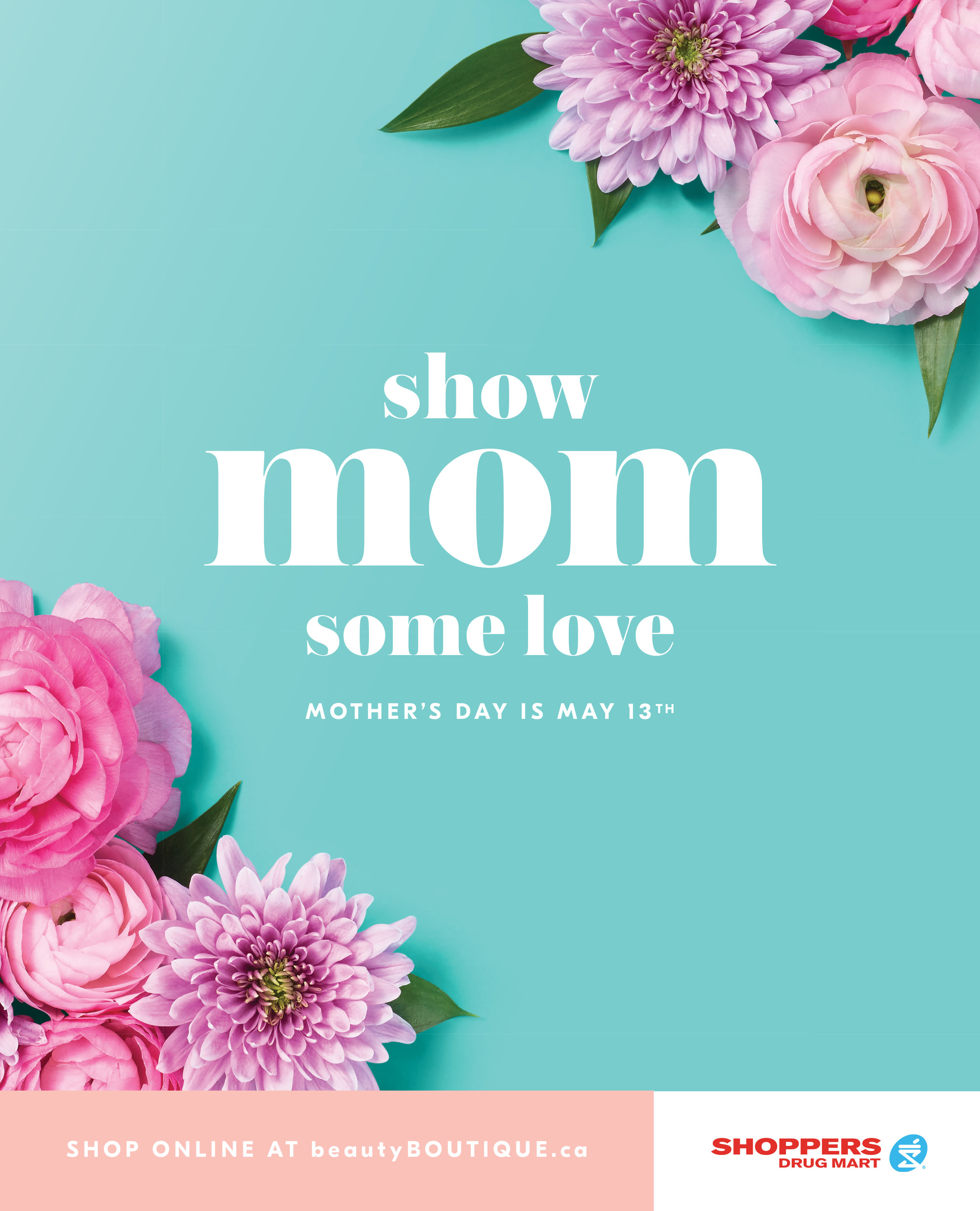 """Show Mom Some Love.""  Mother's Day Gift Guide. Shoppers Drug Mart. January 2018. Photo: Luis Albuquerque. Art Director: Jacqueline Abernethy"