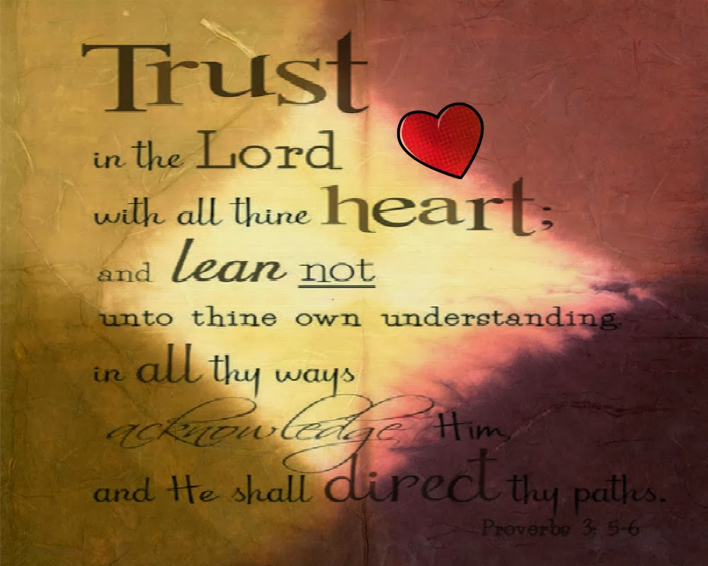 trust in the Lord — True View- The mentors for fear, worry