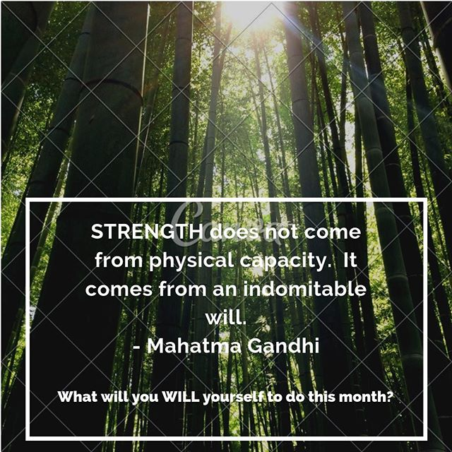 Like the bamboo: Strong yet Flexible.  Be creative about your approach to health and wellness.  Find what works for you then WILL yourself forward.  Be proud of what you HAVE done and be thankful for what you CAN do.