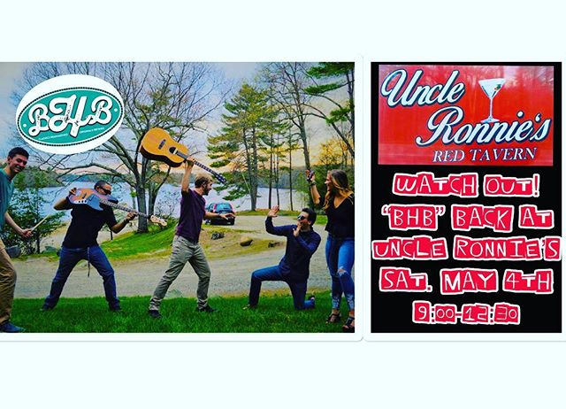 "Not to early to think about the weekend! Sat. May 4th ""BHB"" at Uncle Ronnie's!"