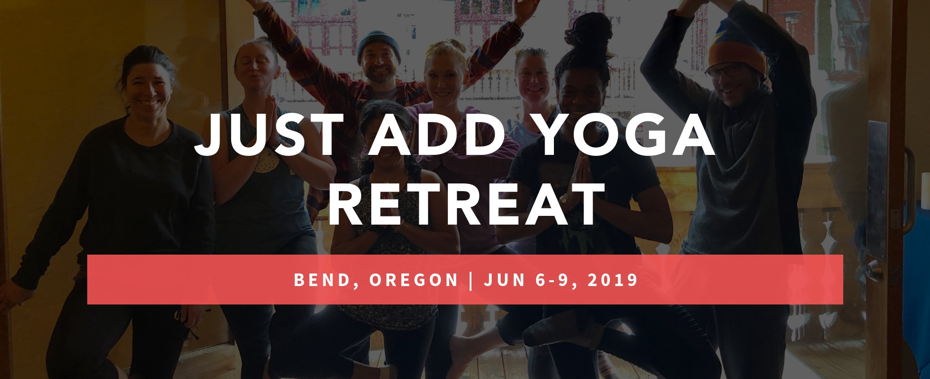 Just Add Yoga Retreat Bend Header June 2019.png