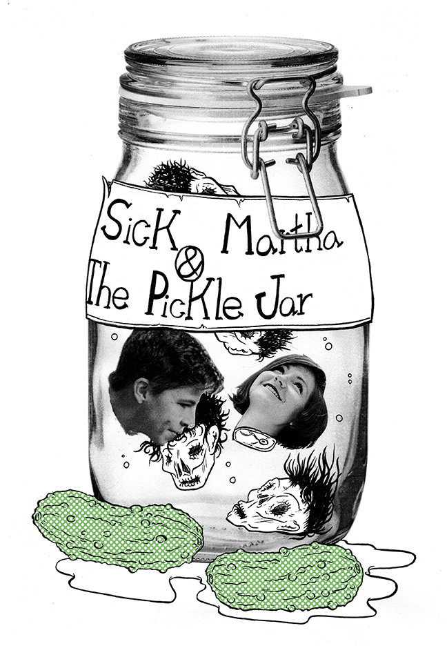 SickMartha+ThePickleJar.jpg