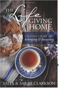 Be sure to follow us in The Lifegiving Home book!