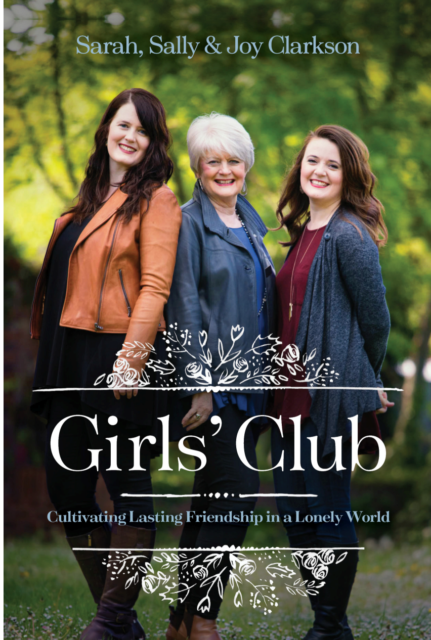 Girls' Club—Cultivating Lasting Friendship in a Lonely World