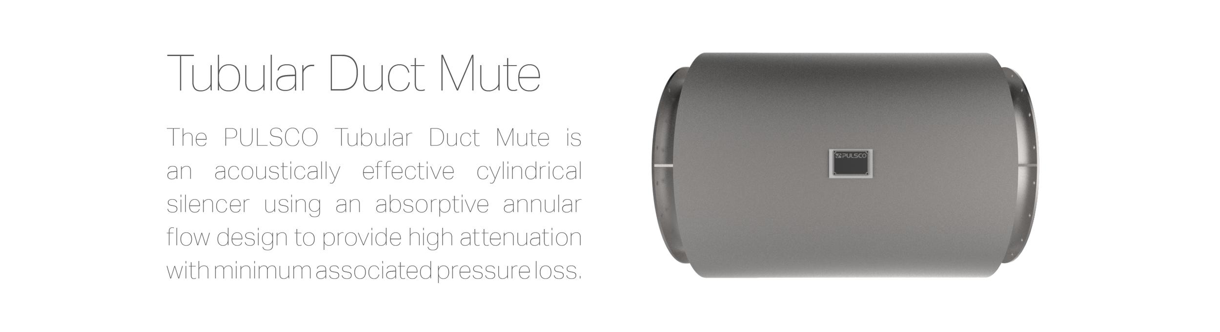 Tubular Duct Mute