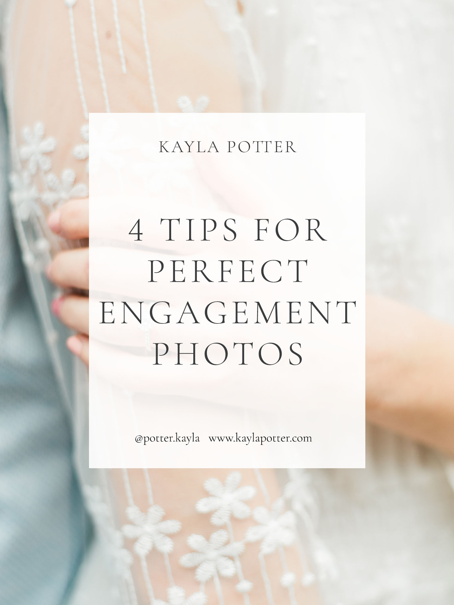 4 Tips for Perfect Engagement Photos