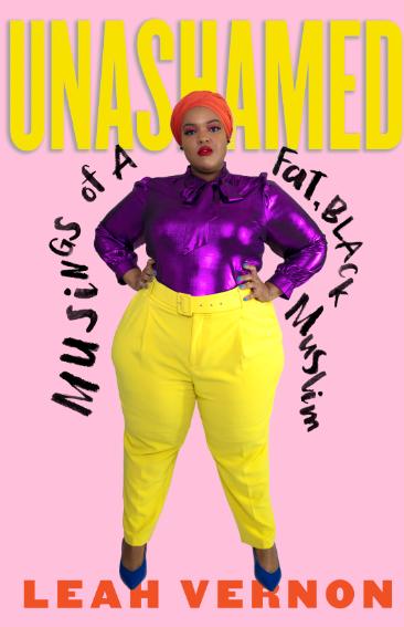 uNASHAMED: mUSINGS OF A FAT BLACK MUSLIM - Release Date: 10/15/2019Beacon Press