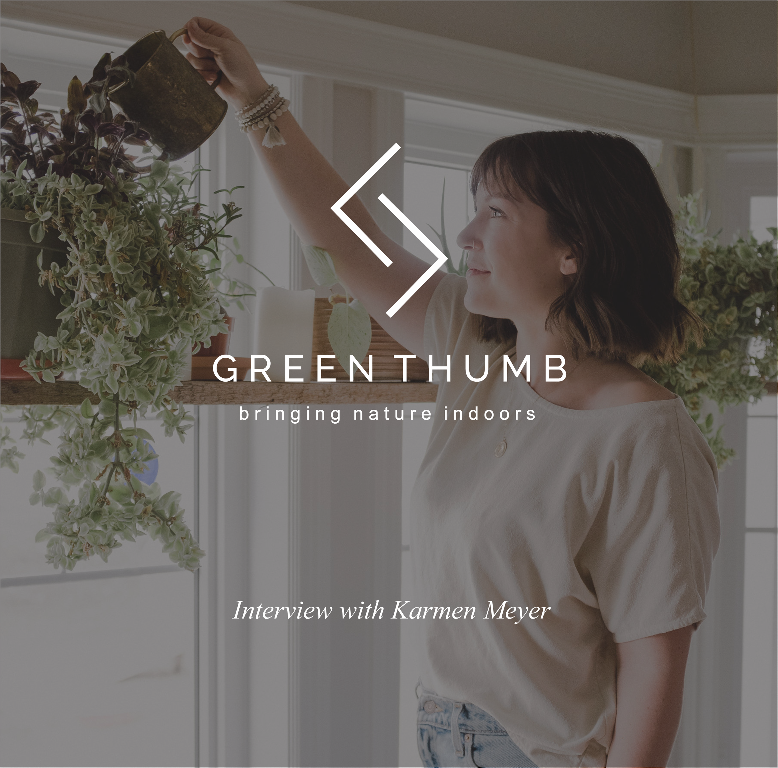 A lesson on plants with Karmen Meyer   While our children had a loud playdate, I followed Karmen around her beautiful home on a plant tour, and she answered some questions I had on being a plant mama.