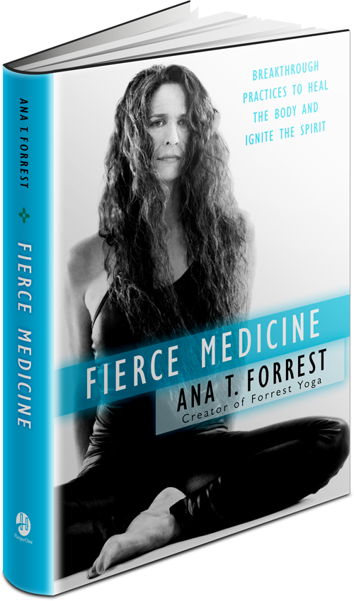 """Fierce Medicine"" Ana Forrest - January 17th, led by Katelyn CarpenterAna Forrest has been changing people's lives for nearly 40 years. Now this innovative yoga master draws on her own amazing life story to reveal powerful physical, emotional and spiritual practices for healing and growth. In her new book, Ana offers a guide to living fully in our lives and bodies, allowing us to discover the healing power of our body's wisdom. From ""stalking fear"" to ""walking free of pain"" and ""learning the art of truth speaking,"" Ana distills and shares wisdom from her own life experiences, making complex ideas practical and easily applied, offering a new blueprint for life."